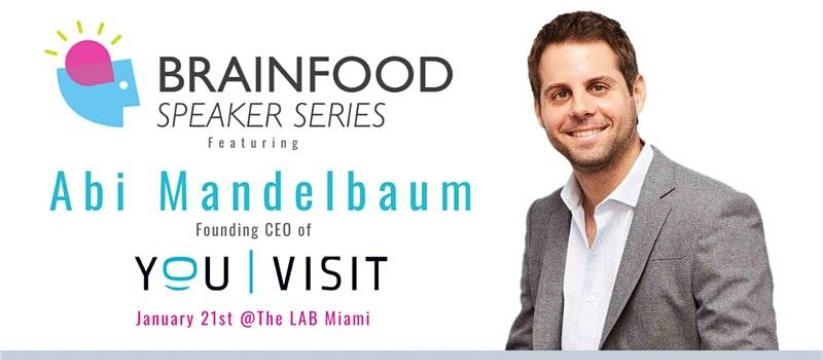 Lab Miami - Brainfood Speaker Series Featuring Abi Mandelbaum